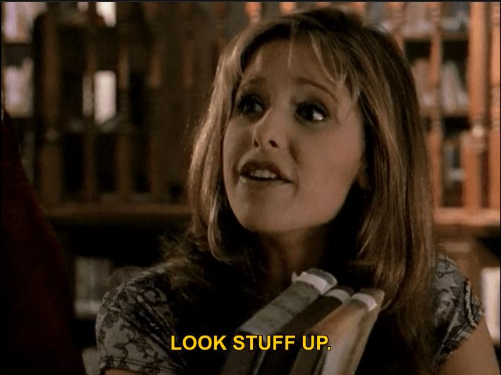 Buffy: look stuff up